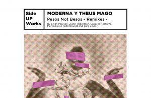 Moderna & Theus Mago - Pesos not Besos Remixes