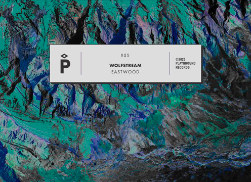 Wolfstream - Eastwood EP [Playground Records] (2020)