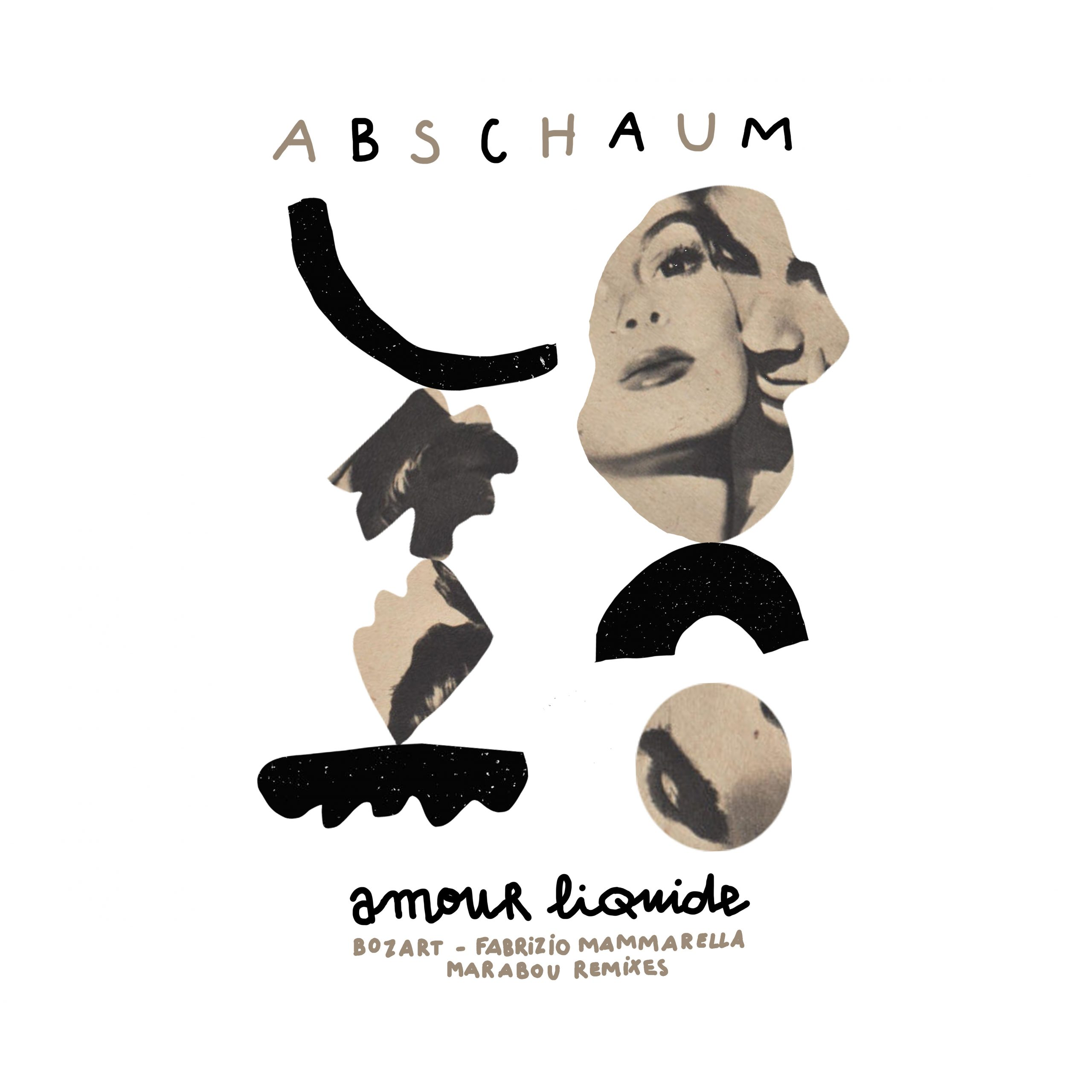 Abschaum - Amour Liquide (Remixes) [Azzur]
