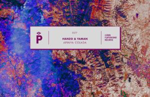 Hanzo & Yaman – Apinya Colada [Playground Records]