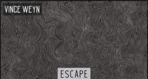 Premiere: Vince Weyn - Escape (LFB Remix) [Bonkers Records]