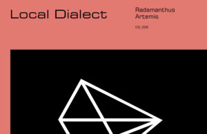 Local Dialect - Radamanthus/Artemis EP [Deep State]