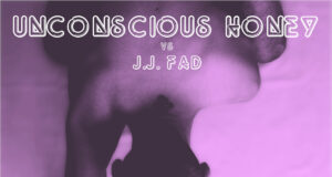 PREMIERE: Unconscious Honey vs JJ. Fad - Sleep-A-Sonic [Random Records]