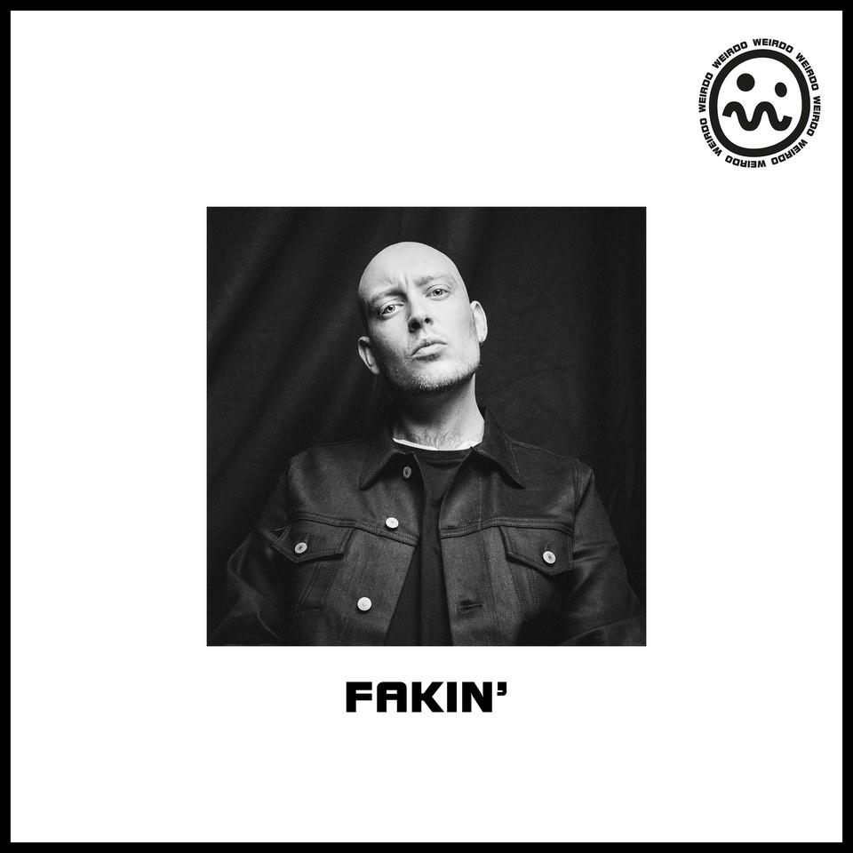 Weirdo - Fakin (2020)
