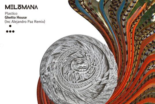 Plastico - Ghetto House EP [Melómana Records] (2020)