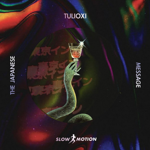 Tulioxi - The Japanese Message [Slow Motion] (2021)