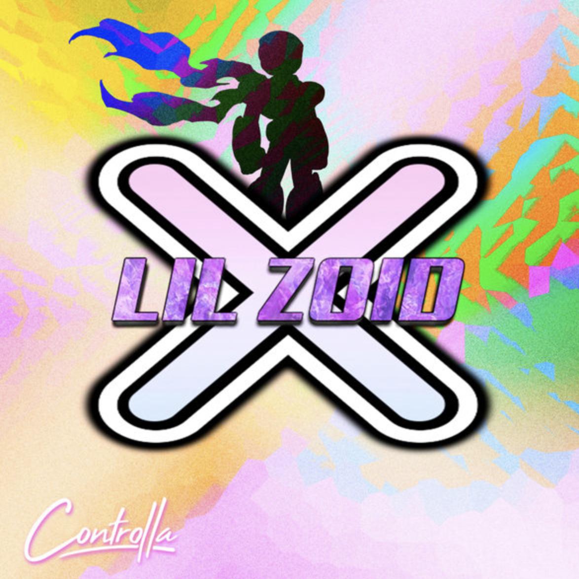 Lil Zoid - X [Controlla]