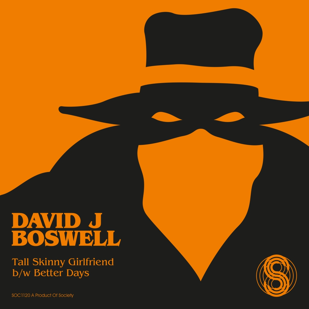 David J Boswell - Tall Skinny Girlfriend [Society Recordings] (2021)