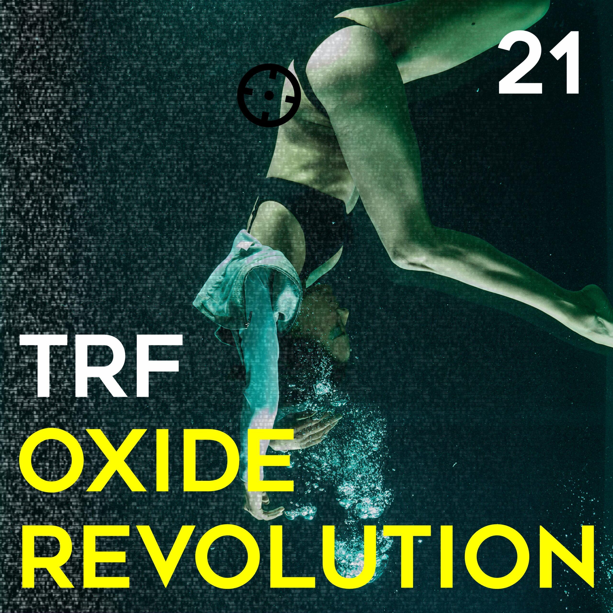 TRF - Oxide Revolution [Dark Distorted Signals]